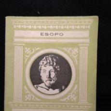 Libros de segunda mano: ESOPO. FABULAS. EDITORIAL BIBLIOGRAFICA ESPAÑOLA 1946 ( LIBRERIA E. PRIETO). Lote 113310410