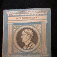 Libros de segunda mano: CAYO SALUSTIO CRISPO. DE CONIURATIONE CATILINAE. EDITORIAL BIBLIOGRAFICA ESPAÑOLA 1945. Lote 113310520