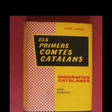 Libros de segunda mano: ELS PRIMERS COMTES CATALANS. RAMON D'ABADAL. Lote 113321883