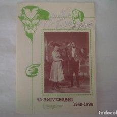 Libros de segunda mano: LIBRERIA GHOTICA. DIPTICO 50 ANIVERSARI MAGICUS. 1940-1990. DEDICATORIAS MANUSCRITAS DE 3 MAGOS.. Lote 113336979
