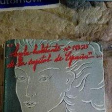 Libros de segunda mano: MI MARIDO SOY YO. MEMORIAS DE HELIA TORRES POR EL CABALLERO AUDAZ. 1945. 347 PAGINAS.. Lote 113396719