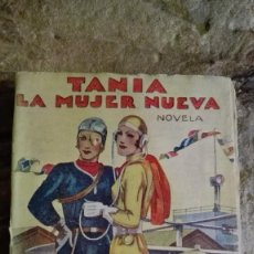 Libros de segunda mano: TANIA, LA MUJER NUEVA - EL CABALLERO AUDAZ. Lote 113396811