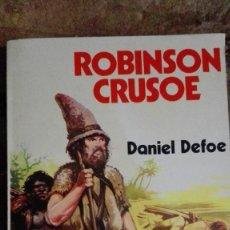 Libros de segunda mano: ROBINSON CRUSOE / DANIEL DEFOE. Lote 113397487