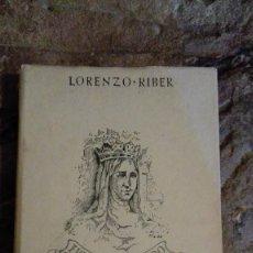Libros de segunda mano: SIBILIA DE FORTIA, FIGURAS DEL PASADO DE LORENZO-RIBER DE LA REAL ACADEMIA DE LA LENGUA 1944. Lote 113397999