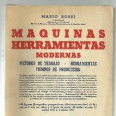 Libros de segunda mano: MAQUINAS HERRAMIENTAS MODERNAS. MARIO ROSSI. HOEPLI, ED. CIENTIFICO-MEDICA, 1958. 1ª EDICION.. Lote 113414711