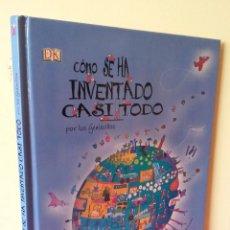 Libros de segunda mano: JILLY MACLEOD - COMO SE HA INVENTADO CASI TODO, POR LOS GENIECILLOS - PEARSON EDUCACION 2005. Lote 132448645