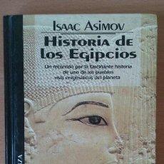 Libros de segunda mano: HISTORIA DE LOS EGIPCIOS. ISAAC ASIMOV. ALIANZA EDICIONES DEL PRADO.. Lote 113487055