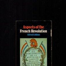 Libros de segunda mano: FRENCH REVOLUTION - ALFRED COBBAN - PALADIN 1971. Lote 113490655