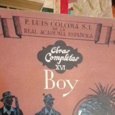 Libros de segunda mano: BOY P.LUIS COLOMA EDITORIAL RAZON Y FE. Lote 113570503