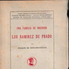 Libros de segunda mano: UNA FAMILIA DE INGENIOS: LOS RAMÍREZ DE PRADO (ENTRAMBASAGUAS 1943) SIN USAR. Lote 113575735