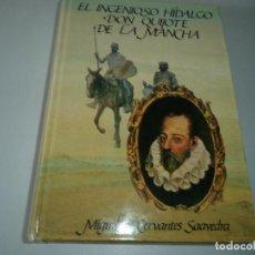 Libros de segunda mano: EL INGENIOSO HIDALGO DON QUIJOTE DE LA MANCHA.EL QUIJOTE.. Lote 113581751