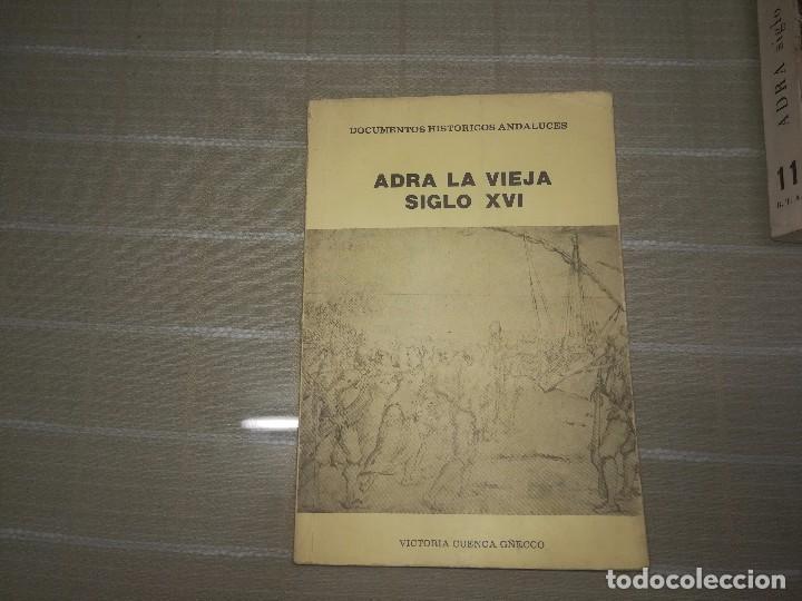 ADRA LA VIEJA. SIGLO XVI DOCUMENTOS HISTÓRICOS ANDALUCES. AYTO DE ADRA, 1985. 96 PÁG (Libros de Segunda Mano - Historia - Otros)