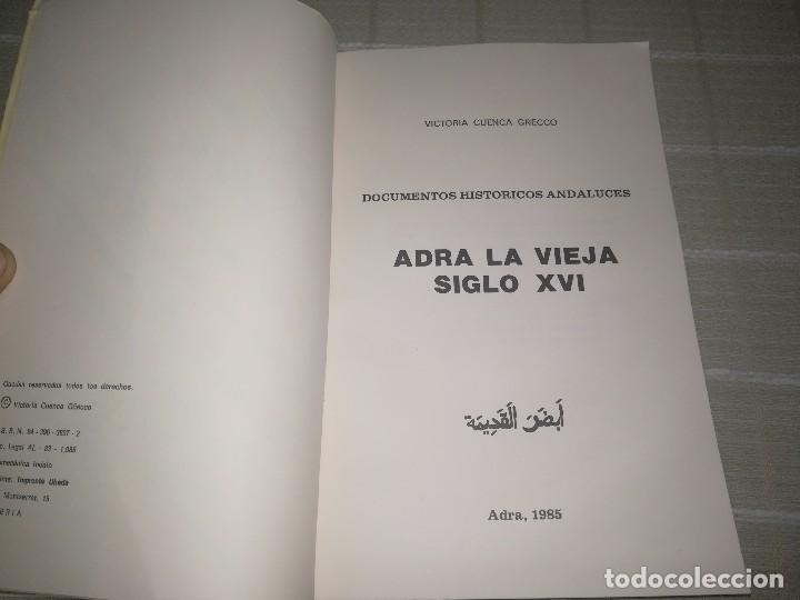 Libros de segunda mano: Adra la vieja. siglo XVI Documentos históricos andaluces. Ayto de Adra, 1985. 96 pág - Foto 8 - 113659879