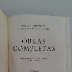 Libros de segunda mano: OBRAS COMPLETAS JACINTO BENAVENTE. TOMO III. 5º EDICION AGUILAR. W. Lote 113661403
