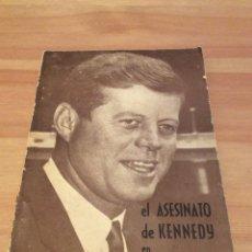 Libros de segunda mano: EL ASESINATO DE KENNEDY EN TODOS SUS DETALLES. Lote 113663400