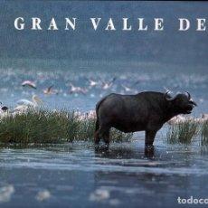 Libros de segunda mano: EL GRAN VALLE DEL RIFT. FOTOGRAFÍAS DE DARÍO MESONERO-ROMANOS. Lote 113666523