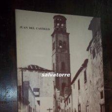 Libros de segunda mano: JUAN DEL CASTILLO.EL VIEJO SANTA CRUZ.SANTA CRUZ DE TENERIFE.CANARIAS.1982.. Lote 113687635