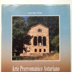Libros de segunda mano: ARTE PRERROMÁNICO ASTURIANO - VÍCTOR NIETO ALCAIDE - AYALGA EDICIONES. Lote 113706843