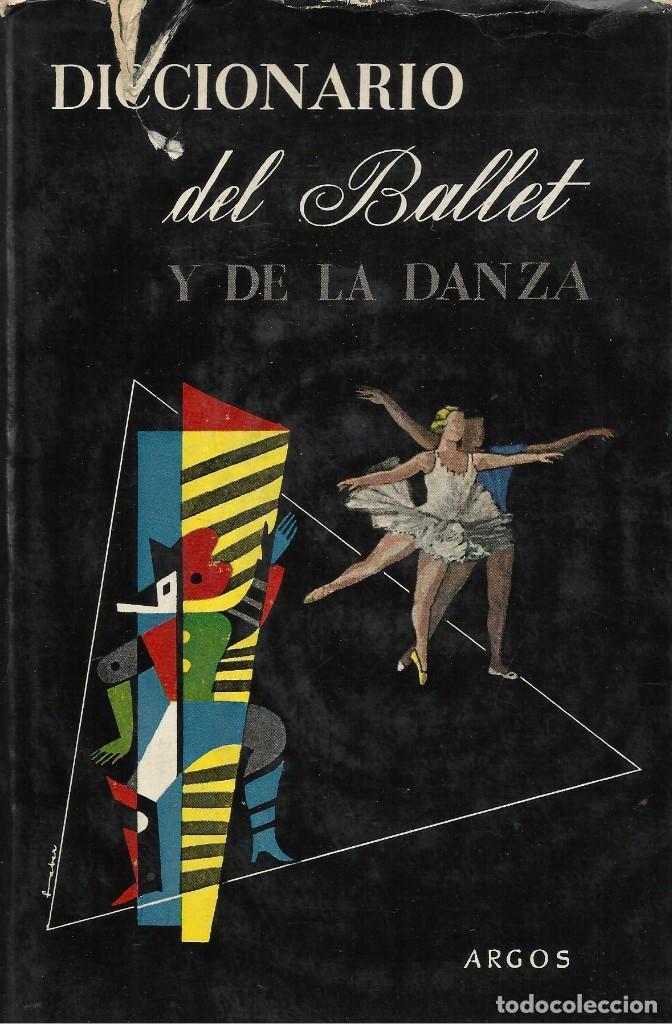 DICCIONARIO DEL BALLET Y DE LA DANZA, SEBASTIÁN GASCH (DIR) (Libros de Segunda Mano - Bellas artes, ocio y coleccionismo - Otros)
