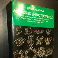 Libros de segunda mano: MOTORES ENDOTÉRMICOS. DANTE GIACOSA.. Lote 113783639