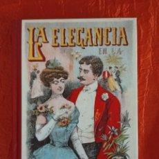 Libros de segunda mano: LA ELEGANCIA EN LA VIDA SOCIAL- SATURNINO CALLEJA. Lote 113838447
