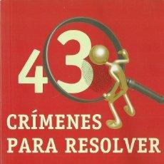 Libros de segunda mano: DANIEL SAMILOVICH-43 MISTERIOS PARA RESOLVER.RBA LIBROS.2008.. Lote 113856663