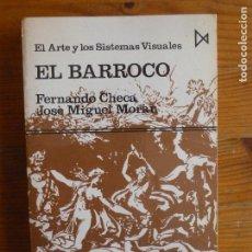 Libros de segunda mano: EL BARROCO CHECA CREMADES, FERNANDO PUBLICADO POR ISTMO. (1982) 388PP. Lote 113895111