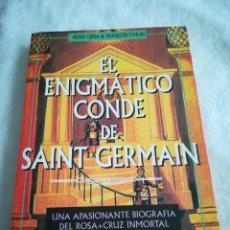 Libros de segunda mano: EL ENIGMATICO CONDE DE SAINT-GERMAIN, POR P. CERIA Y F. ETHUIN, 1998. Lote 113908991