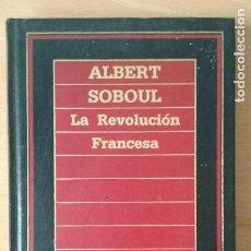 Libros de segunda mano: LA REVOLUCIÓN FRANCESA. ALBERT SOBOUL. BIBLIOTECA DE HISTORIA.. Lote 113912563
