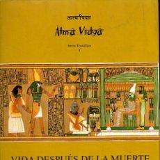 Libros de segunda mano: BLAVATSKY / KUTHOOMI : VIDA DESPUÉS DE LA MUERTE (MÉXICO, 2004) ESPIRITISMO. Lote 128398384