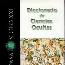 Libros de segunda mano: DICCIONARIO ESPASA SIGLO XXI DE CIENCIAS OCULTAS (2001). Lote 113934739