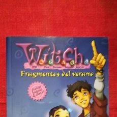 Libros de segunda mano: WITCH FRAGMENTOS DEL VERANO EDICIONES GAVIOTA. Lote 113953359