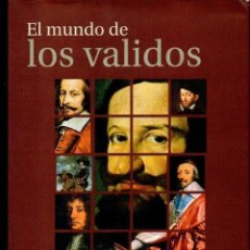 Libros de segunda mano: ELLIOTT / BROCKLISS : EL MUNDO DE LOS VALIDOS (TAURUS, 1999). Lote 113987375