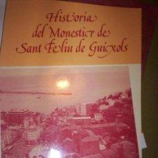 Libros de segunda mano: HISTORIA DEL MONESTIR DE SANT FELIU DE GUIXOLS -JOSEP M. CERVERA - 1984 - TEXTO EN CATALAN. Lote 218847230