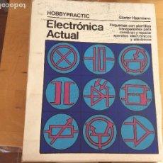 Libros de segunda mano: ELECTRÓNICA ACTUAL HOBBY PRACTIC. Lote 114076847