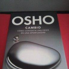 Libros de segunda mano: OSHO - CAMBIO - BUEN ESTADO. Lote 114082487