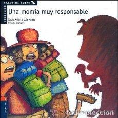 Libros de segunda mano: UNA MOMIA MUY RESPONSABLE - ROCÍO ANTON LOLA NÚÑEZ CLAUDIA RANUCCI - EXCELENTE. Lote 114156611