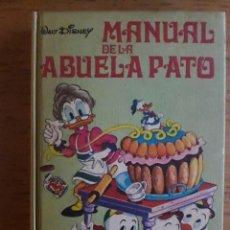 Libros de segunda mano: MANUAL DE LA ABUELA PATO / WALT DISNEY / EDI. MONTENA / 1ª EDICIÓN 1978. Lote 114160331