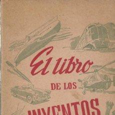 Libros de segunda mano: EL LIBRO DE LOS INVENTOS, R.J. BERLANGA. Lote 114227055