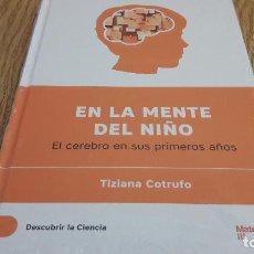 Libros de segunda mano: DESCUBRIR LA CIENCIA Nº 28 / EN LA MENTE DEL NIÑO / TIZIANA COTRUFO / PRECINTADO. Lote 174536539