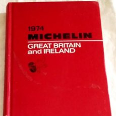 Libros de segunda mano: GUÍA MICHELÍN 1974 - GREAT BRITAIN AND IRELAND. Lote 114254659