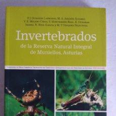Libros de segunda mano: LIBRO/INVERTEBRADOS DE LA RESERVA NATURAL INTEGRAL DE MUNIELLOS/ASTURIAS.. Lote 114280651