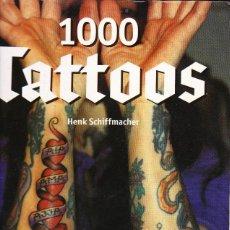 Libros de segunda mano: 1000 TATTOOS. HENK SCHIFFMACHER. TASCHEN. Lote 114289379