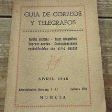 Libros de segunda mano: GUÍA DE CORREOS Y TELÉGRAFOS . ABRIL 1948. MURCIA. VER DESCRIPCIÓN. Lote 114296063