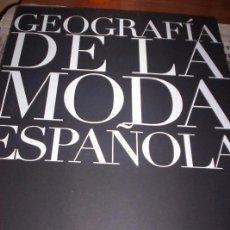 Libros de segunda mano: GEOGRAFIA DE LA MODA -TF EDITORES 2009 . Lote 114302163