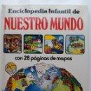 Libros de segunda mano: ENCICLOPEDIA INFANTIL DE NUESTRO MUNDO - JENNY TAYLER - LISA WATTS - EDICIONES PLESA - 1979. Lote 114303651
