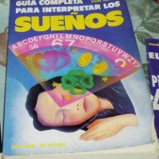 Libros de segunda mano: GUÍA COMPLETA PARA INTERPRETAR LOS SUEÑOS-DIANE VON ALTEN-EDITORIAL DE VECCHI. Lote 114316168