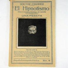 Libros de segunda mano: EL HIPNOTISMO - DOCTOR GRAMMER -. Lote 114323735