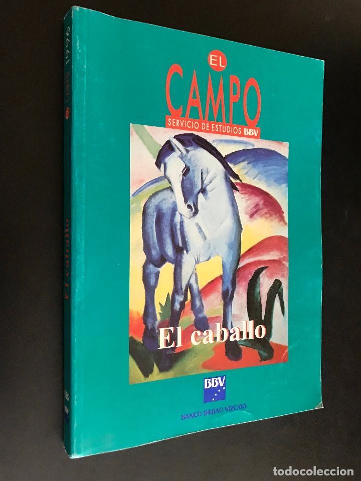 EL CABALLO / EL CAMPO. SERVICIO DE ESTUDIOS BBVA: (Libros de Segunda Mano - Ciencias, Manuales y Oficios - Otros)