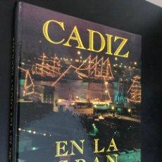 Libros de segunda mano: CADIZ. EN LA GRAN REGATA. 1992. Lote 114361435